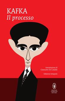 Il processo. Ediz. integrale - Franz Kafka,Giuseppe Landolfi Petrone,Maria Martorelli - ebook