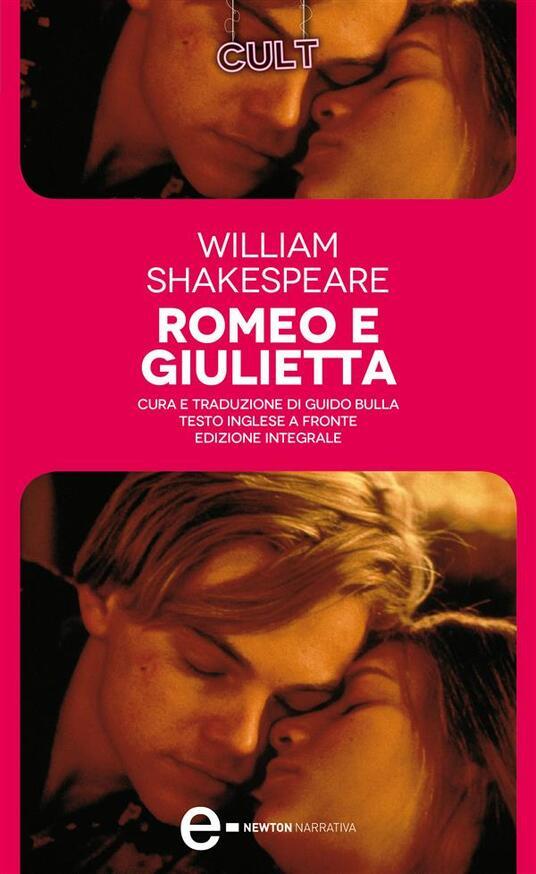 Romeo e Giulietta. Testo inglese a fronte. Ediz. integrale - William Shakespeare,Guido Bulla - ebook