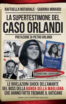 Segreto criminale. La vera storia della banda della Magliana - Sabrina Minardi,Raffaella Notariale - ebook