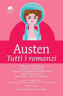 Tutti i romanzi - Jane Austen,Ornella De Zordo - ebook