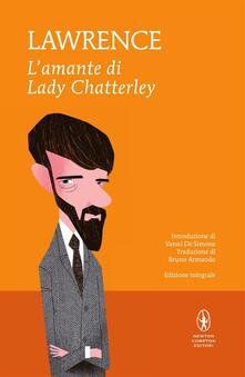 L' amante di lady Chatterley. Ediz. integrale - David Herbert Lawrence,Bruno Armando - ebook