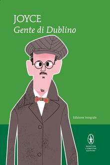 Gente di Dublino. Ediz. integrale - James Joyce,Marina Emo Capodilista - ebook