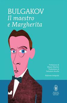 Il Maestro e Margherita. Ediz. integrale - Michail Bulgakov,Salvatore Arcella - ebook