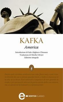 America. Ediz. integrale - Mirella Ulivieri,Franz Kafka - ebook