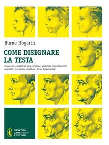 Come disegnare la testa - Burne Hogarth - copertina