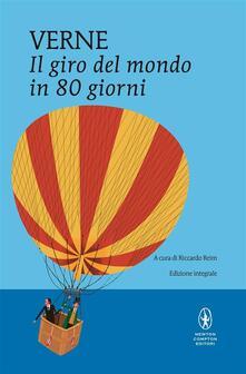 Il giro del mondo in ottanta giorni. Ediz. integrale - M. A. Cauda,Riccardo Reim,Jules Verne - ebook