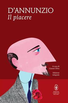 Il piacere - Gabriele D'Annunzio,Gianni Oliva - ebook