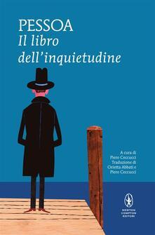 Il libro dell'inquietudine - Piero Ceccucci,Orietta Abbati,Fernando Pessoa - ebook