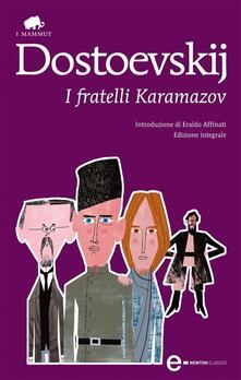 I fratelli Karamazov. Ediz. integrale - Alfredo Polledro,Fëdor Dostoevskij - ebook