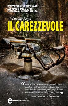 Il carezzevole - Massimo Lugli - ebook