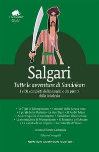 Ebook Tutte le avventure di Sandokan. Ediz. integrale Salgari, Emilio