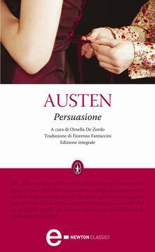 Persuasione. Ediz. integrale - Fiorenzo Fantaccini,Jane Austen,Ornella De Zordo - ebook