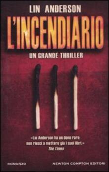 L' incendiario - Lin Anderson - copertina