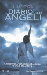 Libro Gelosia. Il diario degli angeli Lili St. Crow