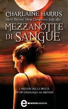 Mezzanotte di sangue - Charlaine Harris,Lucio Carbonelli - ebook
