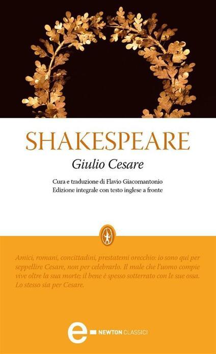 Giulio Cesare. Testo inglese a fronte. Ediz. integrale - William Shakespeare,Flavio Giacomantonio - ebook