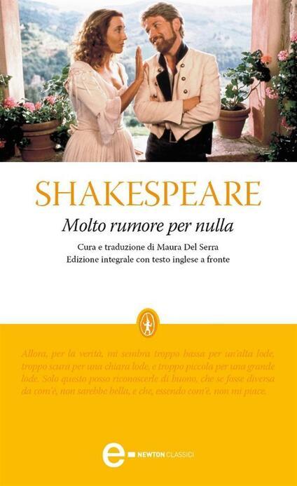 Molto rumore per nulla. Testo inglese a fronte. Ediz. integrale - William Shakespeare,Maura Del Serra - ebook