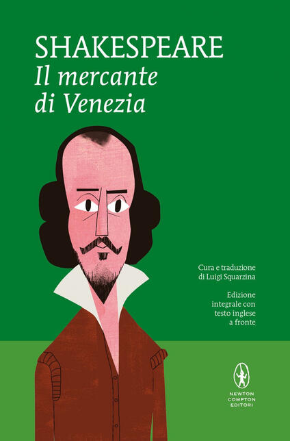 Il mercante di Venezia. Testo inglese a fronte. Ediz. integrale - William Shakespeare,Luigi Squarzina - ebook