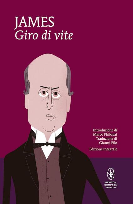 Il giro di vite. Ediz. integrale - Henry James,Gianni Pilo - ebook