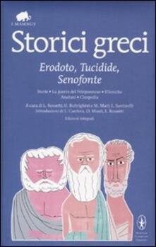 Storici greci. Erodoto, Tucidide, Senofonte. Ediz. integrale - copertina