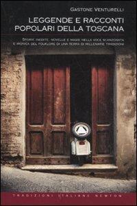 Leggende e racconti popolari della Toscana