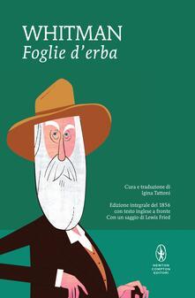 Foglie d'erba. Testo inglese a fronte. Ediz. integrale - Walt Whitman,Igina Tattoni - ebook
