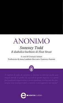 Sweeney Todd. Il diabolico barbiere di Fleet Street. Ediz. integrale - Francesca Sansoni,Anna Lamberti Bocconi,Anonimo,Cristiano Armati - ebook