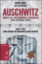 Auschwitz. Ero il numero 220543 copertina