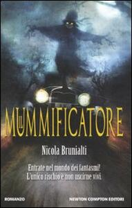 Il mummificatore - Nicola Brunialti - 4