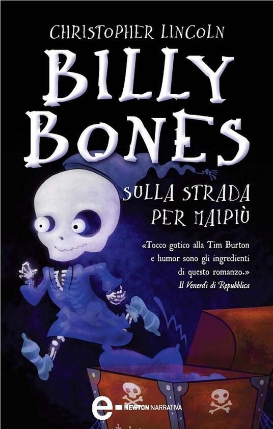 Billy Bones. Sulla strada per Maipiù - Lucio Carbonelli,Christopher Lincoln - ebook
