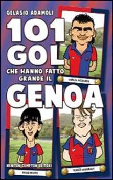 Tegliowinterrun.it 101 gol che hanno fatto grande il Genoa Image