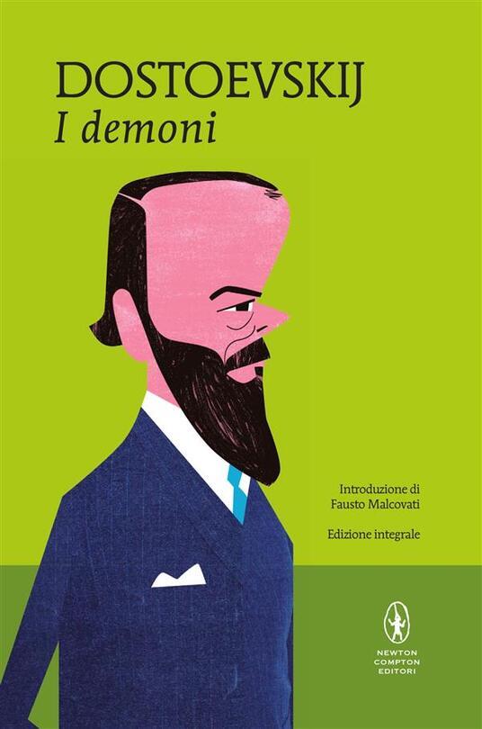 I demoni. Ediz. integrale - Fëdor Dostoevskij,Margherita Santi Farina - ebook