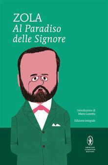 Al paradiso delle signore. Ediz. integrale - Émile Zola,Ferdinando Martini - ebook
