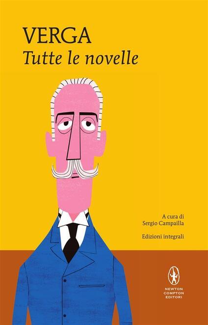 Tutte le novelle. Ediz. integrale - Giovanni Verga,Sergio Campailla - ebook