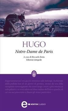 Notre Dame de Paris. Ediz. integrale - Riccardo Reim,Victor Hugo,Ercole Luigi Morselli - ebook