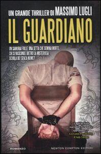 Libro Il guardiano Massimo Lugli