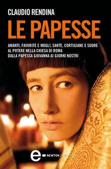 Le papesse - Claudio Rendina - ebook