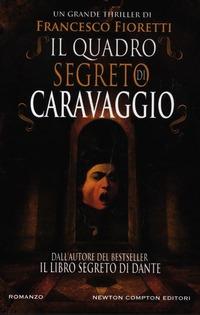 Il quadro segreto di Caravaggio