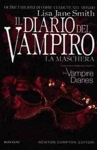 La maschera. Il diario del vampiro