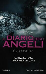 Libro La sconfitta. Il diario degli angeli Lili St. Crow