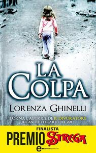 La colpa - Lorenza Ghinelli - ebook