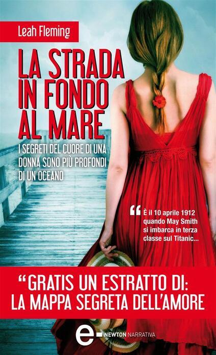 La strada in fondo al mare - A. Maestrini,Leah Fleming - ebook