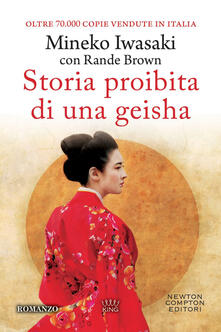 Storia proibita di una geisha - Alessandra Mulas,Rande Brown,Mineko Iwasaki - ebook