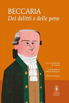 Dei delitti e delle pene. Con il commento di Voltaire. Ediz. integrale - Cesare Beccaria,Voltaire - ebook