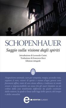 Saggio sulla visione degli spiriti. Ediz. integrale - Arthur Schopenhauer,Francesca Ricci - ebook