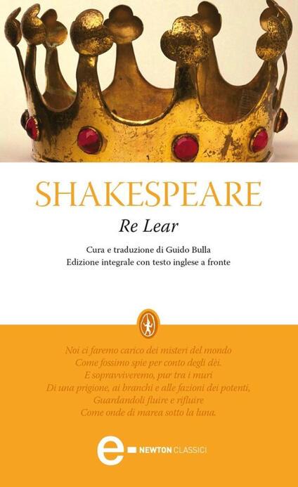 Re Lear. Testo inglese a fronte. Ediz. integrale - William Shakespeare,Guido Bulla - ebook