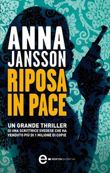 Riposa in pace - Anna Jansson,S. Forlani - ebook