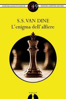 L' enigma dell'alfiere - S. S. Van Dine,P. Tosi - ebook