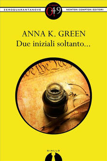 Due iniziali soltanto... - Anna K. Green - ebook