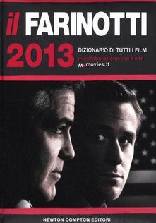 Promoartpalermo.it Il Farinotti 2013. Dizionario di tutti i film Image